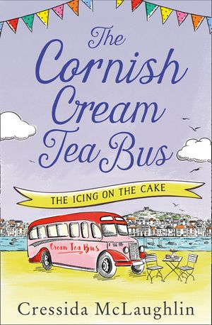 The Icing on the Cake (The Cornish Cream Tea Bus, Book 4) book image