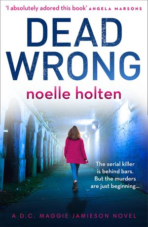 Dead Wrong (Maggie Jamieson thriller, Book 2) book image