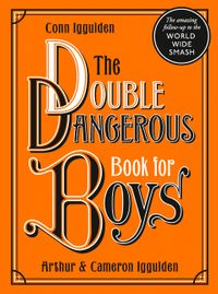 the-double-dangerous-book-for-boys