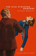 The Silk Stocking Murders Paperback  by Anthony Berkeley