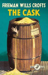 the-cask-100th-anniversary-edition-detective-club-crime-classics