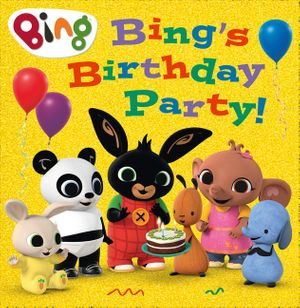 Bing's Birthday Party (Bing) book image