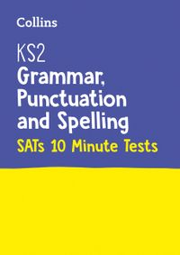 ks2-sats-success-ks2-english-grammar-punctuation-and-spelling-sats-10-minute-tests-for-the-2020-tests