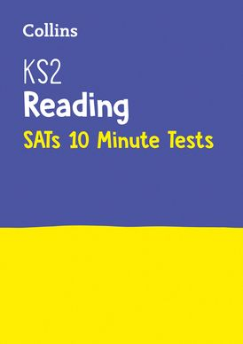 KS2 English Reading SATs 10-Minute Tests: For the 2021 Tests (Collins KS2 SATs Practice)