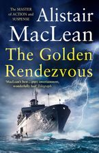 The Golden Rendezvous Paperback  by Alistair MacLean