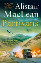 Partisans Paperback  by Alistair MacLean