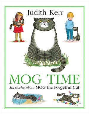 Mog Time Treasury: Six Stories About Mog the Forgetful Cat book image