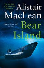 Bear Island Paperback  by Alistair MacLean