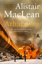 Athabasca Paperback  by Alistair MacLean