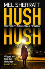 hush-hush-from-the-million-copy-bestseller-comes-her-most-gripping-crime-thriller-yet
