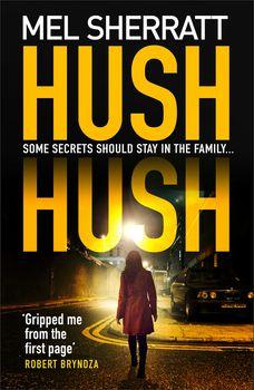 Hush Hush (DS Grace Allendale, Book 1)
