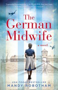 the-german-midwife-the-heartbreaking-world-war-ii-historical-fiction