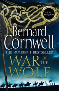 war-of-the-wolf-the-last-kingdom-series-book-11