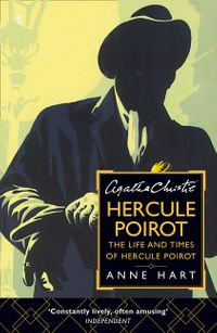 agatha-christies-hercule-poirot-the-life-and-times-of-hercule-poirot