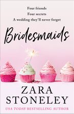 Bridesmaids: The funniest laugh out loud rom com of 2019 – the perfect beach read! Paperback  by Zara Stoneley