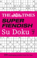 The Times Super Fiendish Su Doku Book 7: 200 challenging puzzles (The Times Super Fiendish) Paperback  by The Times Mind Games