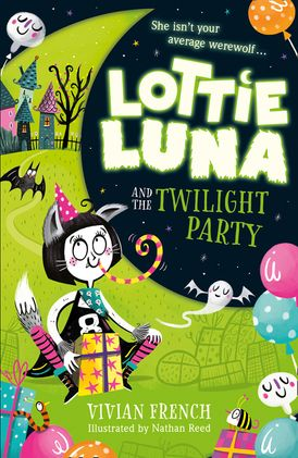 Lottie Luna and the Twilight Party (Lottie Luna, Book 2)
