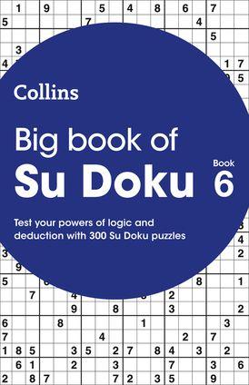 Big Book of Su Doku 6: 300 Su Doku puzzles