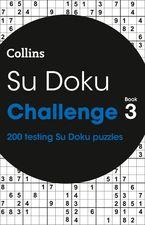 Su Doku Challenge Book 3: 200 Su Doku puzzles Paperback  by Collins Puzzles