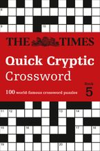 The Times Quick Cryptic Crossword Book 5