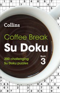 coffee-break-su-doku-book-3-200-challenging-su-doku-puzzles