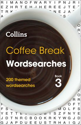 Coffee Break Wordsearches Book 3: 200 themed wordsearches