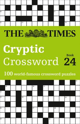 The Times Cryptic Crossword Book 24: 100 world-famous crossword puzzles