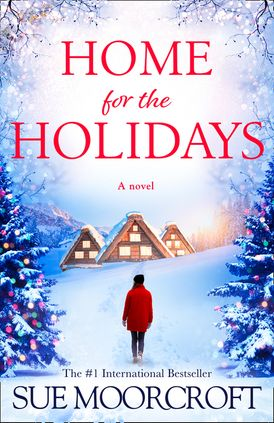 Home for the Holidays: The most heartwarming, cosy romance you'll read this Christmas!