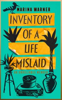 inventory-of-a-life-mislaid-an-unreliable-memoir