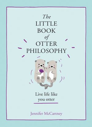 The Little Book of Otter Philosophy book image