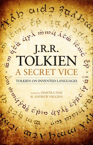 A Secret Vice: Tolkien on Invented Languages book image
