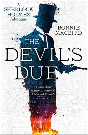 The Devil's Due (A Sherlock Holmes Adventure) book image