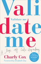 Validate Me Paperback  by Charly Cox