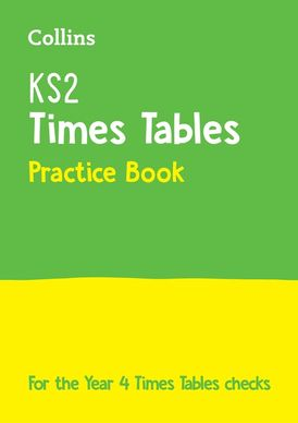 KS2 Times Tables Practice Book: for the 2020 check (Collins KS2 Practice)