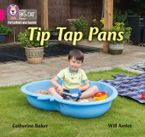 Collins Big Cat Phonics for Letters and Sounds – Tip Tap Pans: Band 01A/Pink A