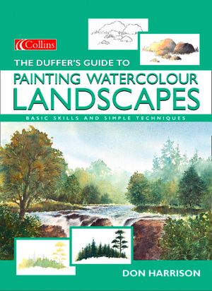 The Duffer's Guide to Painting Watercolour Landscapes book image