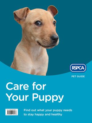 Care for Your Puppy (RSPCA Pet Guide) book image