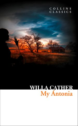 My Ántonia (Collins Classics) book image