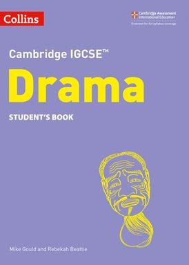 Cambridge IGCSE™ Drama Student's Book: Second Edition (Collins Cambridge IGCSE™)