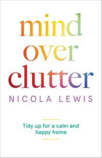 mind-over-clutter-tidy-up-for-a-calm-and-happy-home