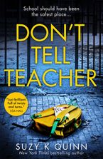 dont-tell-teacher-a-gripping-psychological-thriller-with-a-shocking-twist-from-the-new-york-times-bestselling-author