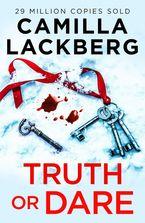 Truth or Dare eBook  by Camilla Lackberg
