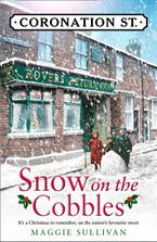 Snow on the Cobbles (Coronation Street, Book 3)