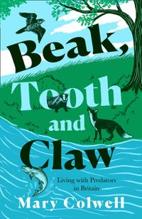 beak-tooth-and-claw-living-with-predators-in-britain