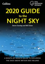 2020-guide-to-the-night-sky-a-month-by-month-guide-to-exploring-the-skies-above-britain-and-ireland