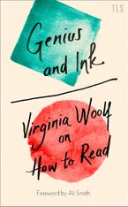 genius-and-ink-virginia-woolf-on-how-to-read