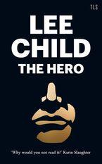 the-hero-the-enduring-myth-that-makes-us-human