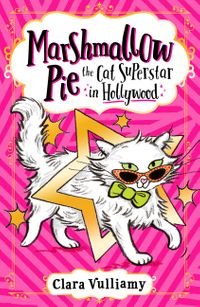 marshmallow-pie-the-cat-superstar-in-hollywood-marshmallow-pie-the-cat-superstar-book-3