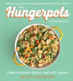 the-hungerpots-cookbook-over-70-super-simple-one-pot-dishes