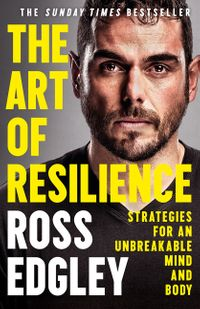 the-art-of-resilience-strategies-for-an-unbreakable-mind-and-body